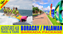 Boracay or Palawan Barkada Tour Package